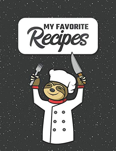 My Favorite Recipes: Your costum Cookbook to Write in | 8.5 x 11 | 100 Recipe Pages | DIY Cookery Book | Blank Recipe Notebook | 4 Pages of Table of Contents