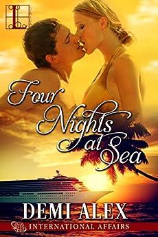 Four Nights at Sea (International Affairs) by [Alex, Demi]