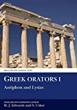 img - for Greek Orators I: Antiphon and Lysias (Aris and Phillips Classical Texts) (v. 1) book / textbook / text book