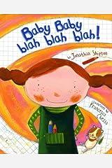 Baby Baby Blah Blah Blah! Hardcover