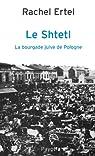Le Shtetl, la bourgade juive de Pologne par Ertel