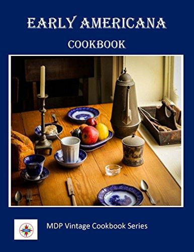 Early Americana Cookbook (MDP Vintage Cookbook Series)