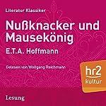 Nußknacker und Mäusekönig | E.T.A. Hoffmann