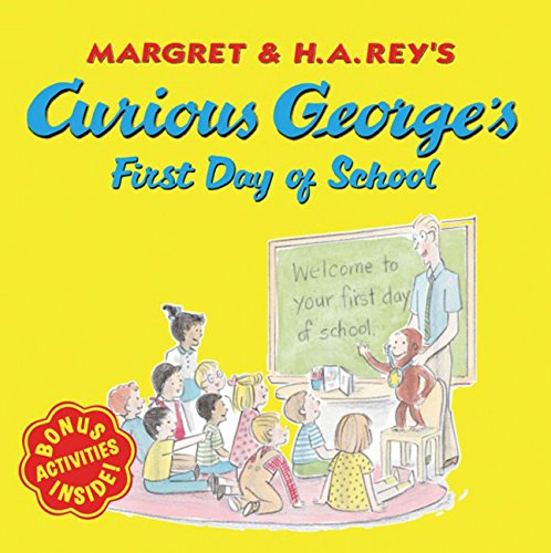 - Curious George's First Day of School
