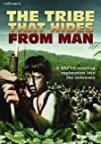 The Tribe That Hides From Man [DVD]