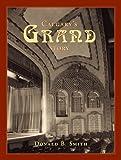 Calgary's Grand Story, Donald Smith, 1552381749