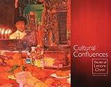 Cultural Confluences, Lenore Chinn, 145075127X