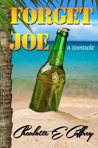 Forget Joe: A Memoir ebook