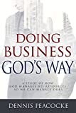 img - for Doing Business God's Way: A Study of How God Manages His Resources So We Can Manage Ours book / textbook / text book