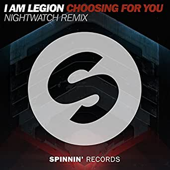 Choosing For You (Nightwatch Remix) de I Am Legion en Amazon Music ...