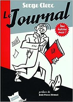 Le Journal: Une histoire vraie