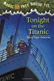 Tonight on the Titanic, Mary Pope Osborne, 0679890637