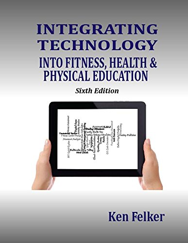 Read Online Integrating Technology into Fitness, Health and Physical Education pdf