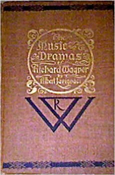 Download Music Dramas of Richard Wagner and His Fesitval Theatre In Bayreuth PDF, azw (Kindle), ePub