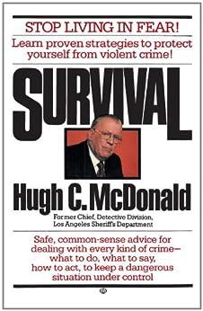Survival: Stop Living in Fear! by [McDonald, Hugh C.]