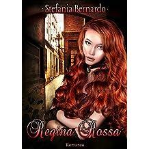 Regina Rossa (Italian Edition)