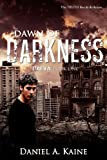 Dawn of Darkness, Daniel Kaine, 1466423714
