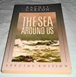 The Sea Around Us Special edition by Carson, Rachel L. (1989) Hardcover