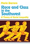 Race Class In The Southwest: Chicano Studies