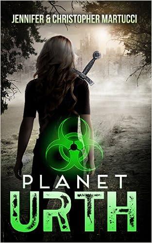 Planet Urth (Planet Urth, #1)  - Jennifer Martucci, Christopher Martucci