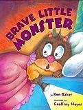Brave Little Monster, Ken Baker, 0060286989