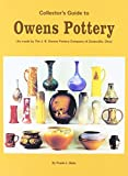Collector's Guide to Owens Pottery, Frank L. Hahn, 0926110039