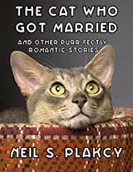 The Cat Who Got Married and Other Purr-fectly Romantic Stories (English Edition)
