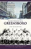 Remembering Greensboro