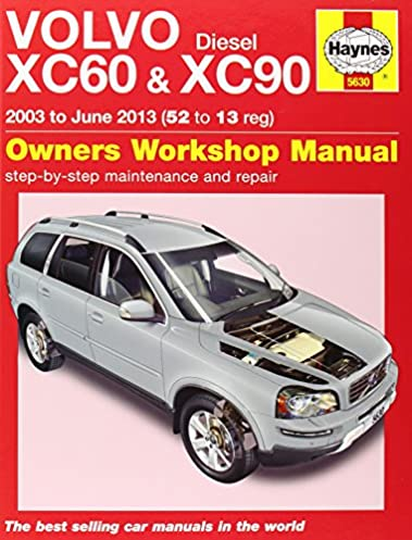 volvo xc60 xc90 diesel owners workshop manual 2003 2013 haynes rh amazon com