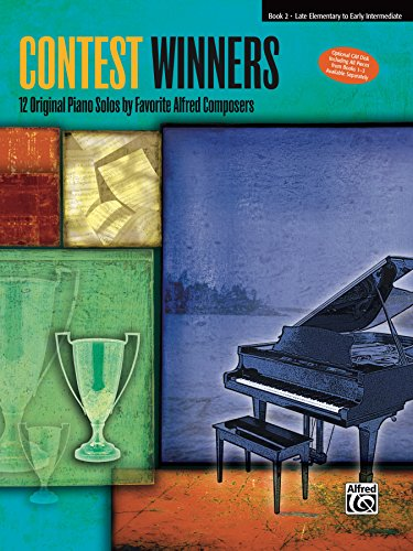 Contest Winners, Book 2: For Elementary to Early Intermediate (Contest Music Book)