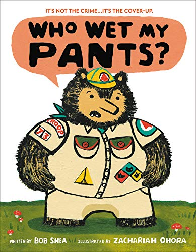 Book Cover: Who Wet My Pants?