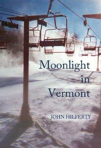 - Moonlight in Vermont, a Novel