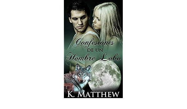 Confesiones de un hombre lobo