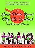 The Sweet Potato Queens' Big-Ass Cookbook (and Financial Planner)
