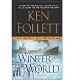 [ Winter of the World BY Follett, Ken ( Author ) ] { Hardcover } 2014