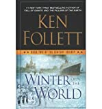 Book cover from [ Winter of the World BY Follett, Ken ( Author ) ] { Hardcover } 2014 by Ken Follett