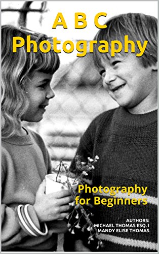 ABC Photography: Photography for Beginners-You can download this book