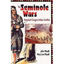 Seminole Wars America's Longest Indian Conflict