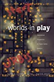 Worlds in Play: International Perspectives on Digital Games Research (New Literacies and Digital Epistemologies)