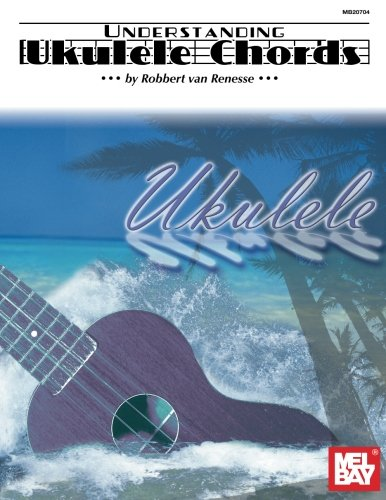 Mel Bay Understanding Ukulele Chords