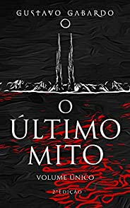O Último Mito: Volume Único
