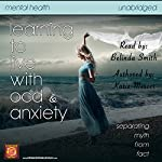 Learning to Live with OCD and Anxiety: Separating Myths from Facts | Katie Mercer,RJ Parker Publishing