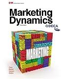 Marketing Dynamics, Brenda Clark and Cynthia Gendall Basteri, 1619603489
