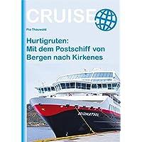 Hurtigruten: Mit dem Postschiff von Bergen nach Kirkenes (Cruise)