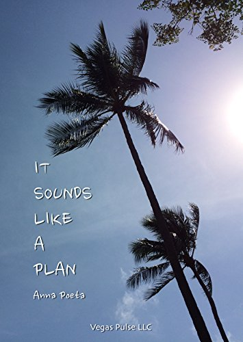 It Sounds Like A Plan