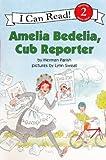 Amelia Bedelia, Cub Reporter, Herman Parish, 0606262911