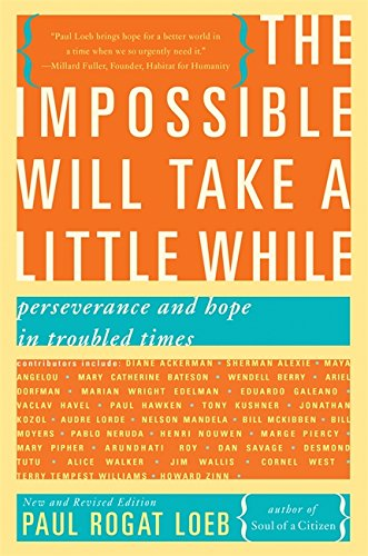 The Impossible Will Take a Little While: Perseverance and Hope in Troubled Times by Basic Books AZ