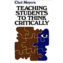 Teaching Students to Think Critically: A Guide for Faculty in All Disciplines (Jossey Bass Higher and Adult Education)