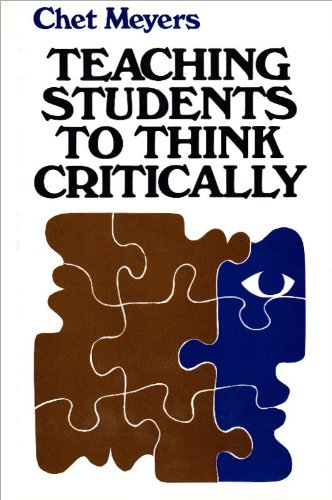 Teaching Students to Think Critically: A Guide for Faculty in All Disciplines (Jossey Bass Higher & Adult Education Series)