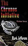 The Chronos Initiative - Status Neva, Mark Jefferson, 1479323802